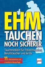 Tauchen - noch sicherer von Uwe Hoffmann, Jürgen Wenzel, Oskar F. Ehm und Max Hahn (2012, Gebundene Ausgabe)