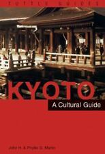 Kyoto a Cultural Guide (Tuttle Guides)-ExLibrary
