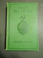 VINTAGE BOOK 1899 FROM SEA TO SEA LETTERS OF TRAVEL RUDYARD KIPLING VOLUME II