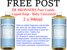 2 x 946ml DR BRONNERS Pure Castile Liquid Soap Baby Unscented Bronner's FREEPOST