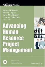 Advancing Human Resource Project Management (J-B SIOP Professional Pra-ExLibrary