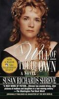 A Will Of Their Own by Susan Richards Shreve
