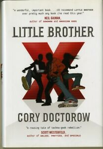 Cory Doctorow • LITTLE BROTHER • HC 6th printing