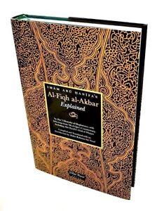 Imam Abu Hanifa's Al Fiqh al Akbar Explained (White Thread Press - HB)