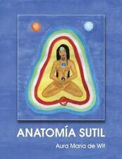 Anatomia Sutil by Aura Mar�a De Wit (2013, Paperback)