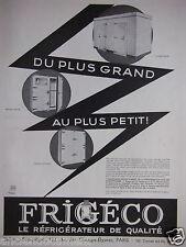 PUBLICITÉ 1933 FRIGÉCO LE RÉFRIGÉRATEUR DE QUALITÉ GRAND OU PETIT - ADVERTISING