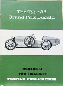THE TYPE 35 GRAND PRIX BUGATTI PROFILE N°10 PRESCOTT MONT VENTOUX MONTHLERY