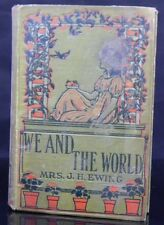 """Hardcover Antique Book """" We And The World """" by J H Ewing"""