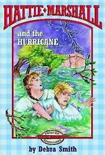 Hattie Marshall and the Hurricane by Debra Smith (Paperback, 1999)