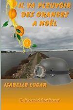 Il Va Pleuvoir Des Oranges a Noel (Paperback or Softback)