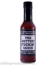 """""""THE HOTTEST F#@KIN' SAUCE"""" - Very hot chilli sauce!"""