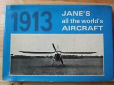 Jane's All the World's Aircraft 1913 *Good 1969 Hardback Reprint*