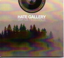 HATE GALLERY - VIVA LA RESISTANCE - 2011 DIGIPAK CD ALBUM