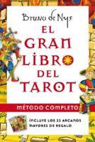 EL GRAN LIBRO DEL TAROT. METODO COMPLETO POR BRUNO DE NYS