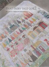 That Fairy Tale Quilt - pretty pieced quilt PATTERN - Lucy Carson Kingwell