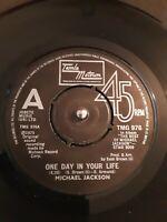 "Michael Jackson – One Day In Your Life Vinyl 7"" Single Motown TMG 976 1981"