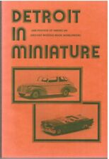 Detroit In Miniature James Wieland Ed Force 1983 Book Diecast Scale Model Cars