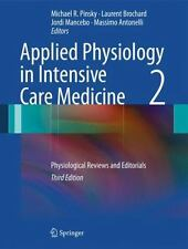 Applied Physiology in Intensive Care Medicine 2 : Physiological Reviews and...