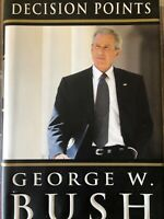 Decision Points by George W  Bush - Signed