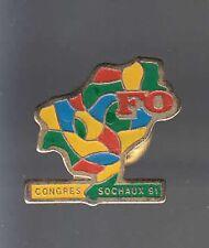RARE PINS PIN'S .. POLITIQUE SYNDICAT LABOR F.O CONGRES 1991 ART SOCHAUX 25  ~AT