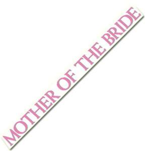 MOTHER OF THE BRIDE SASH 4 INCH RIBBON HEN PARTY GIRLS NIGHT OUT