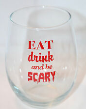 Stemless Wine Glass EAT DRINK AND BE SCARY Clear Red NEW Halloween Party