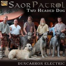 NEW! Two Headed Dog: Duncarron Electric by Saor Patrol (CD, 2012) Celtic