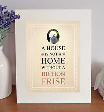 """Bichon Frise 10"""" x 8"""" Free Standing A HOUSE IS NOT A HOME Picture Lovely Gift"""