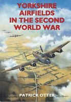 YORKSHIRE AIRFIELDS in the SECOND WORLD WAR royal air force bomber command