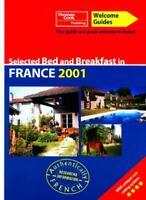Welcome Guide: Bed & Breakfast France 2001 By Thomas Cook Publishing