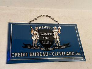 Vintage Cleveland credit bureau member sign prismatic n.o.s. bastian bros n.y.