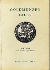 *TRIU* catalogo Asta MONETE n.8 BANK LEU Zurigo 1973 GOLDMUNZEN - TALER