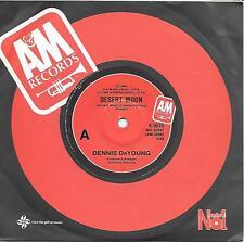 "DENNIS DeYOUNG - DESERT MOON - 7"" 45 VINYL RECORD - 1984"