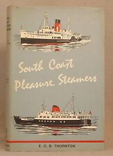 HISTORY OF SOUTH COAST PLEASURE STEAMERS Thornton BALMORAL Lymington Steamship