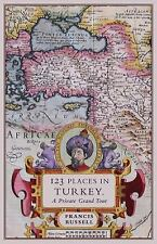 123 Places in Turkey: A Private Grand Tour (Paperback or Softback)