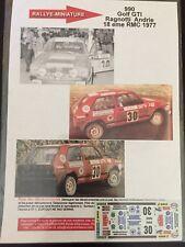 DECALS 1/43 VW VOLKSWAGEN GOLF GTI RAGNOTTI RALLYE MONTE CARLO 1977 RALLY