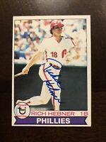 RICH HEBNER 1979 TOPPS AUTOGRAPHED SIGNED AUTO BASEBALL CARD 567 PHILLIES