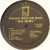 FIERCE MEN ON WAX - Go Girl - und Sa Records