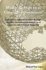 USED (VG) Medios de pago en el Comercio Internacional (Spanish Edition)