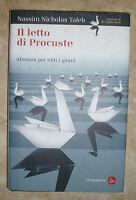 NASSIM NICHOLAS TALEB - IL LETTO DI PROCUSTE - 2011 IL SAGGIATORE (KA1)