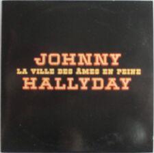 """JOHNNY HALLYDAY - RARE CD SINGLE PROMO """"LA VILLE DES ÂMES EN PEINE"""""""