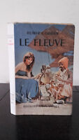 Rumer Godden - Il Fleuve - 1949 - Editions Albin Michel