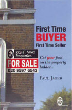 Good, First Time Buyer First Time Seller: Get Your Foot on the Property Ladder,