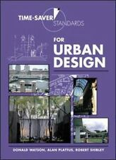 Time-Saver Standards for Urban Design by Donald Watson