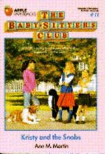 Kristy and the Snobs (The Baby-Sitters Club #11) Martin, Ann M. Paperback