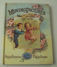 Moving Pictures : An Antique Picture Book by Ernest Nister 1985 Hardcover