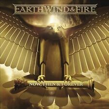 Now, Then & Forever [Digipak] by Earth, Wind & Fire (CD, Oct-2013, Legacy)