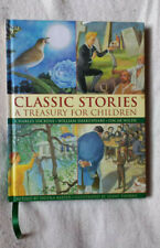 Classic Stories. A treasury for children.