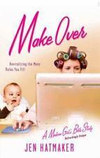 Make Over-A Modern Girl's Bible Study by Jen Hatmaker (2007 Paperback) HH1748