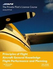 The Private Pilot's Licence Course: v. 4: Principles of Flight, Aircraft...